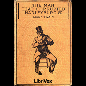 Man that Corrupted Hadleyburg and Other ... by Twain, Mark