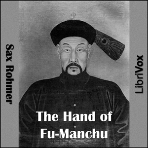 Hand of Fu-Manchu, The by Rohmer, Sax