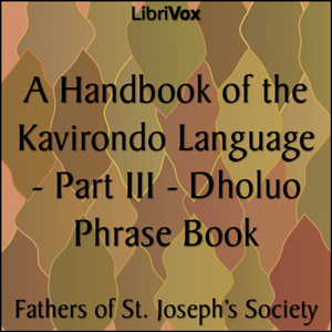 Handbook of the Kavirondo Language - Par... by Fathers of St. Joseph's Society