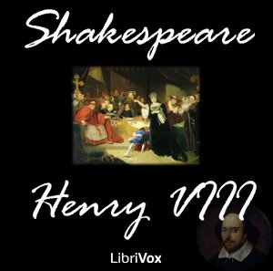 Henry VIII by Shakespeare, William