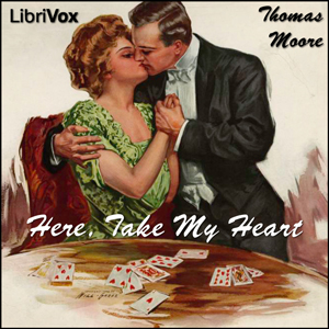 Here, Take My Heart by Moore, Thomas