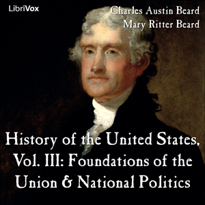 History of the United States, Vol. III by Beard, Charles Austin