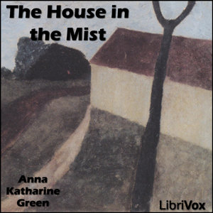 House in the Mist, The by Green, Anna Katharine