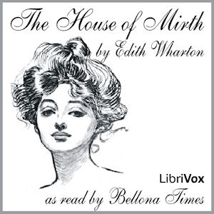 House of Mirth (V2), The by Wharton, Edith
