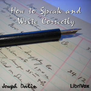 How to Speak and Write Correctly by Devlin, Joseph