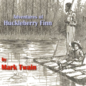 Adventures of Huckleberry Finn, The by Twain, Mark