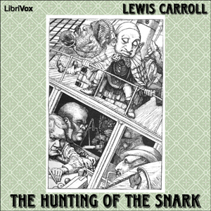 Hunting of the Snark, The by Carroll, Lewis