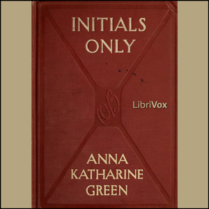 Initials Only by Green, Anna Katharine