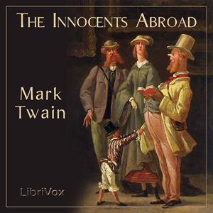 Innocents Abroad, The by Twain, Mark