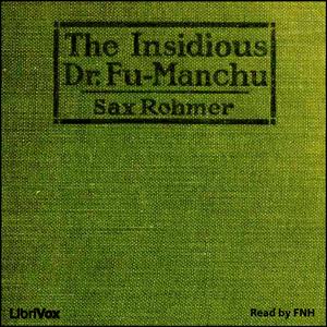 Insidious Dr. Fu-Manchu, The by Rohmer, Sax
