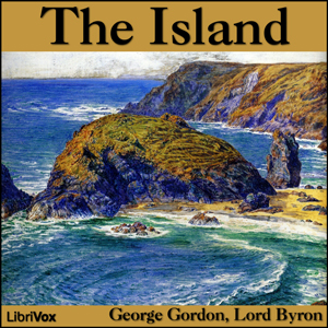 Island, The by Byron, George Gordon, Lord
