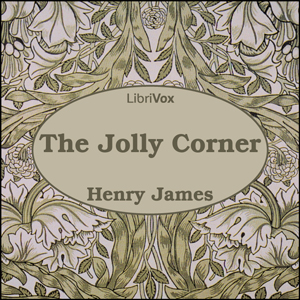 Jolly Corner, The by James, Henry