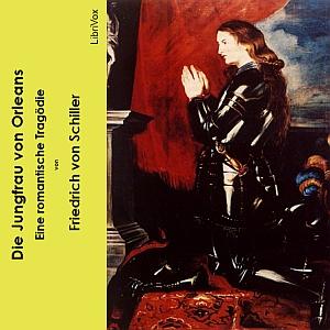 Jungfrau von Orleans, Die by Schiller, Friedrich