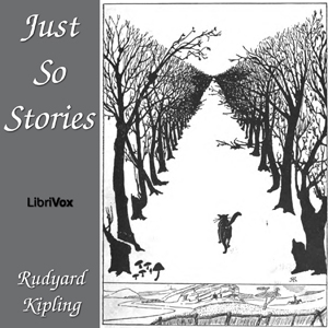 Just So Stories by Kipling, Rudyard