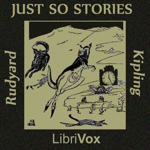 Just So Stories (version 4) by Kipling, Rudyard