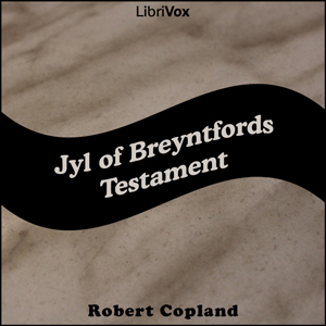 Jyl of Breyntfords Testament by Copland, Robert