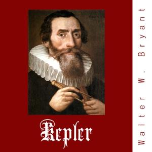 Kepler by Bryant, Walter W.