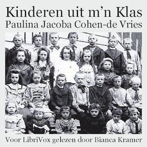 Kinderen uit m'n Klas by Cohen-de Vries, Paulina Jacoba