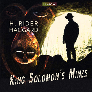 King Solomon's Mines by Haggard, H. Rider