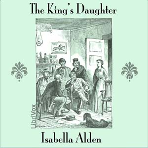 King's Daughter, The by Alden, Isabella