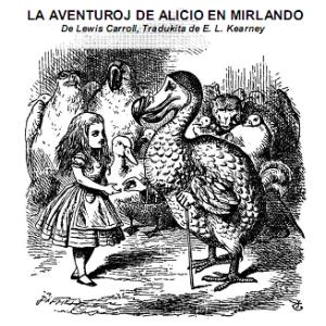 Aventuroj de Alicio en Mirlando, La by Carroll, Lewis