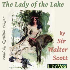Lady of the Lake, The by Scott, Walter, Sir