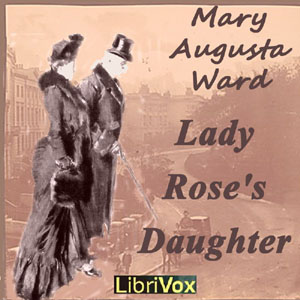 Lady Rose's Daughter by Ward, Mrs. Humphry