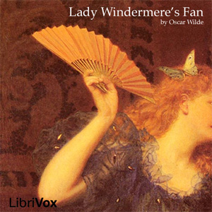 Lady Windermere's Fan by Wilde, Oscar