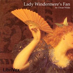 Lady Windermere's Fan by Wilde, Oscar