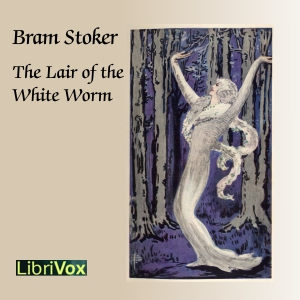 Lair of the White Worm, The (Version 2) by Stoker, Bram