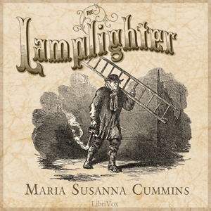 Lamplighter, The by Cummins, Maria Susanna