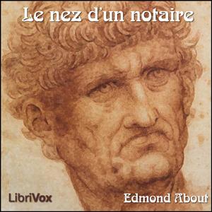 Nez d'un notaire, Le by About, Edmond