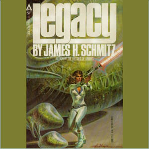 Legacy by Schmitz, James