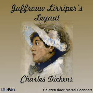 Juffrouw Lirriper's Legaat by Dickens, Charles