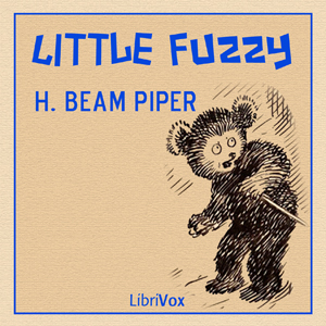 Little Fuzzy by Piper, H. Beam