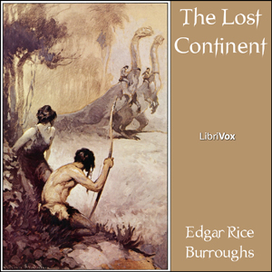 Lost Continent, The (Beyond Thirty) by Burroughs, Edgar Rice