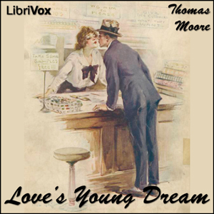 Love's Young Dream by Moore, Thomas