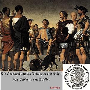 Gesetzgebung des Lykurgus und Solon, Die by Schiller, Friedrich