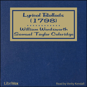 Lyrical Ballads (1798) by Wordsworth, William