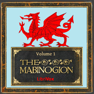 Mabinogion, The, Volume 1 by Anonymous