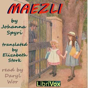 Maezli by Spyri, Johanna