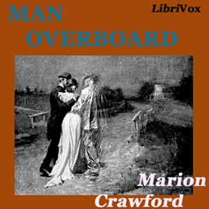 Man Overboard by Crawford, Francis Marion