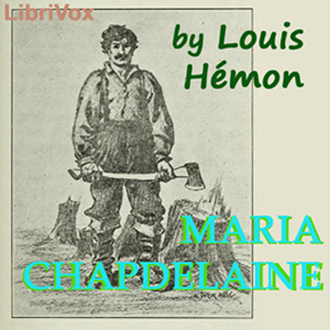 Maria Chapdelaine by Hemon, Louis