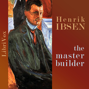 Master Builder, The by Ibsen, Henrik