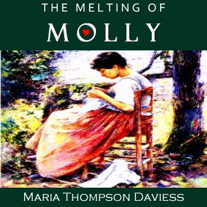 Melting of Molly, The by Daviess, Maria Thompson
