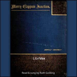 Merry Clappum Junction by Kennedy, Arnold
