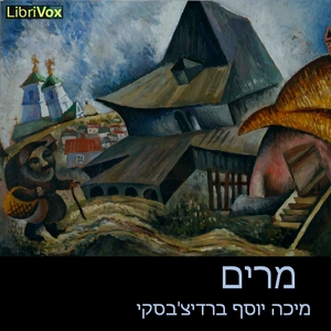מרים Miriam by Berdichevsky, Micha Josef