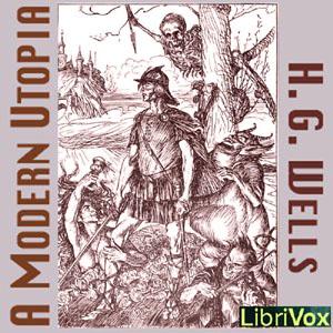 Modern Utopia, A by Wells, H. G.