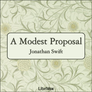 Modest Proposal, A by Swift, Jonathan