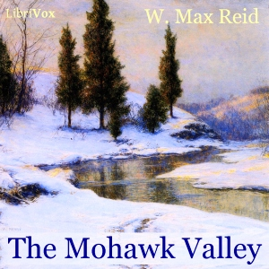 Mohawk Valley, The by Reid, W. Max